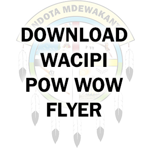 Click to download the Wacipi Pow Wow Flyer